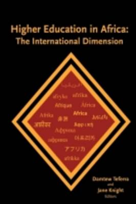 Higher Education in Africa: The International Dimension (Paperback)