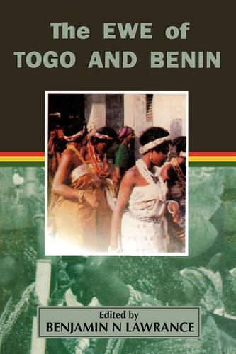 The Ewe of Togo and Benin (Paperback)