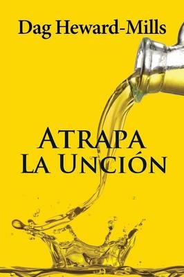 Atrapa La Uncion (Paperback)