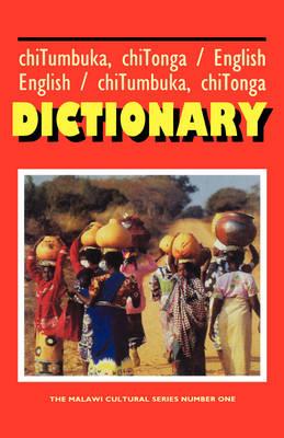 Tumbuka/Tonga - English & English - Tumbuka/Tonga Dictionary (Hardback)