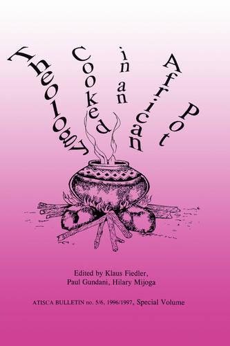 Theology Cooked in an African Pot (Paperback)