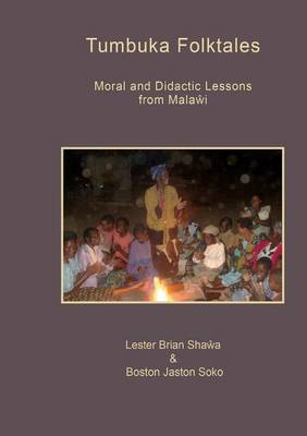 Tumbuka Folktales. Moral and Didactic Lessons from Malawi (Paperback)