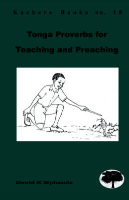 Tonga Proverbs for Teaching and Preaching (Paperback)