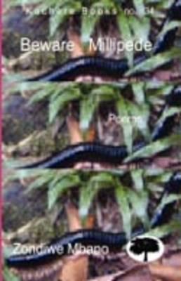 Beware Millipede (Paperback)