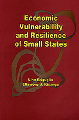 Economic Vulnerability and Resilience of Small States (Paperback)