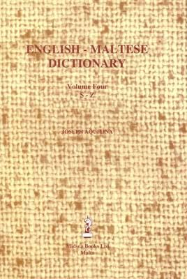 English-Maltese Dictionary: English-Maltese Dictionary S-Z v.4 (Hardback)