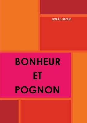 Bonheur Et Pognon (Paperback)