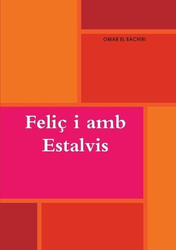 Felic I AMB Estalvis (Paperback)