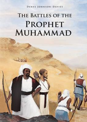 The Battles of the Prophet Muhammad (Paperback)