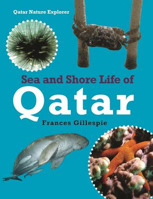 Sea and Shore Life of Qatar (Paperback)