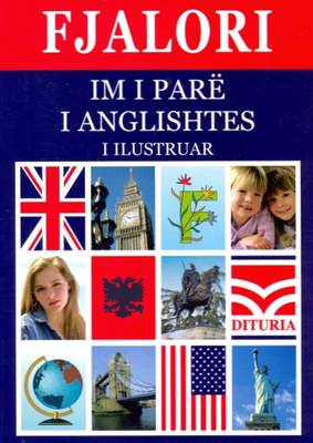 First English-Albanian & Albanian-English Dictionary for Children (Paperback)