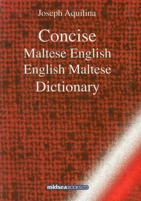 Concise Maltese-English-Maltese Dictionary (Hardback)