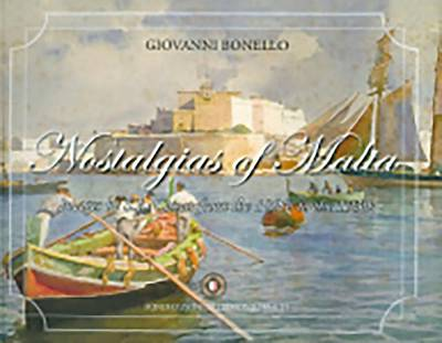Nostalgias of Malta: Images of S.L. Cassar from the 1890s to 1930s - Nostalgias of Malta 3 (Hardback)