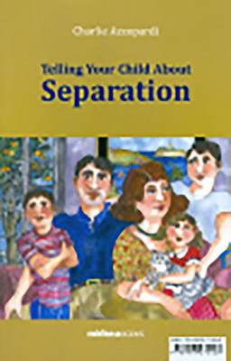 Telling your child about Separation (Paperback)