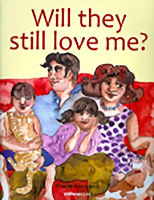 Will They Still Love Me? (Paperback)