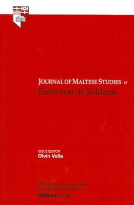 Essays on de Soldanis: Journal of Maltese Studies, No. 27 - Journal of Maltese Studies (Paperback)