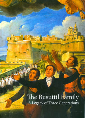 The Busuttil Family: A Legacy of Three Generations (Paperback)