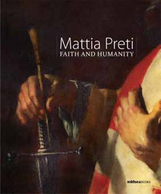 Mattia Preti: Faith and Humanity (Paperback)