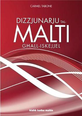Maltese Dictionary for Schools (Paperback)