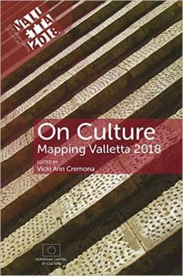 On Culture 2018: Mapping Valletta (Paperback)