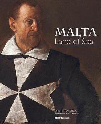 Malta. Land of Sea (Hardback)