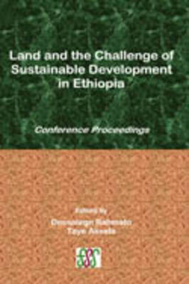 Land and the Challenge of Sustainable Development in Ethiopia (Paperback)