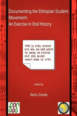 Documenting the Ethiopian Student Movement: An Exercise in Oral History (Paperback)