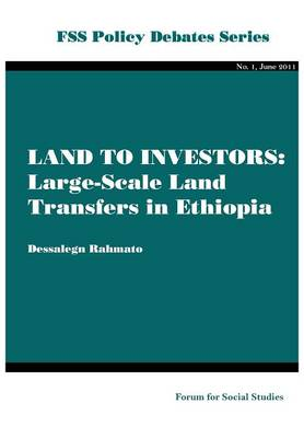 Land to Investors: Large-scale Land Transfers in Ethiopia (Paperback)