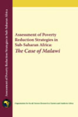 Assessment of Poverty Reduction Strategies in Sub-Saharan Africa: The Case of Malawi (Paperback)