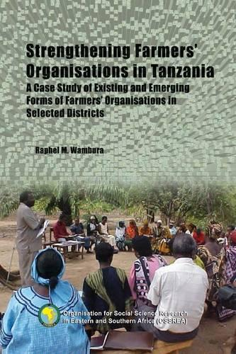 Strengthening Farmers' Organisations in Tanzania (Paperback)