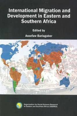 International Migration and Development in Eastern and Southern Africa (Paperback)