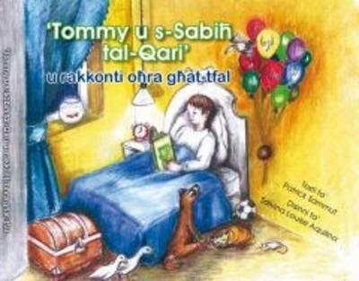 Tommy U S-Sabih Tal-Qari U Rakkonti Ohra Ghat-tfal (Paperback)