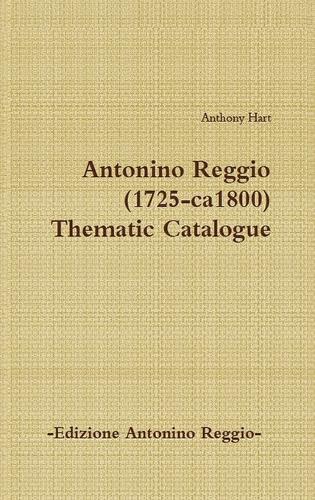 Antonino Reggio (1725-ca1800) - Thematic Catalogue (Hardback)