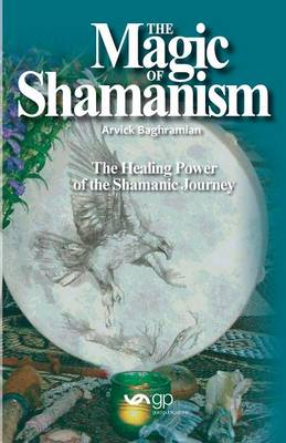 The Magic of Shamanism (Paperback)