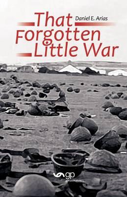 That Forgotten Little War (Paperback)