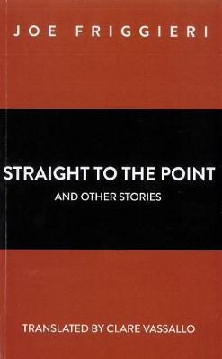 Straight to the Point and other stories (Paperback)