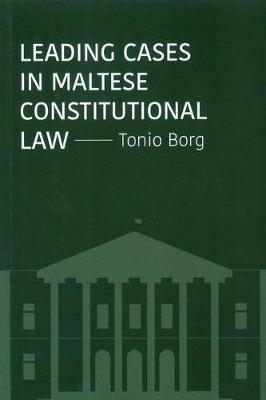 Leading Cases in Maltese Constitutional Law (Paperback)