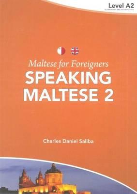Maltese for Foreigners: Level 2: Speaking Maltese (Paperback)