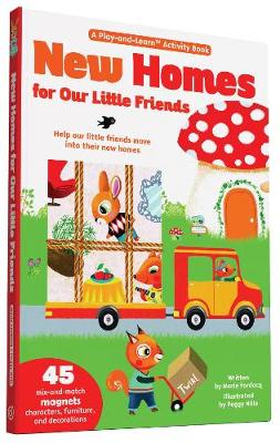 New Homes For Little Friends Play-And-Learn: Help our little friends move into their new homes. (Hardback)