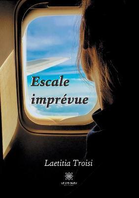 Escale imprevue (Paperback)