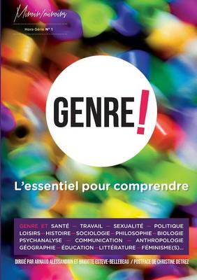 Genre ! L'Essentiel Pour Comprendre... (Paperback)