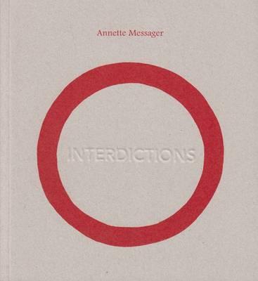 Annette Messager: Interdictions (Paperback)