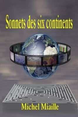 Sonnets Des Six Continents (Paperback)
