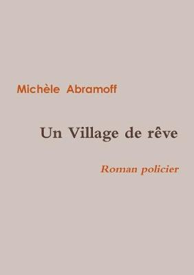 Un Village de Reve (Paperback)