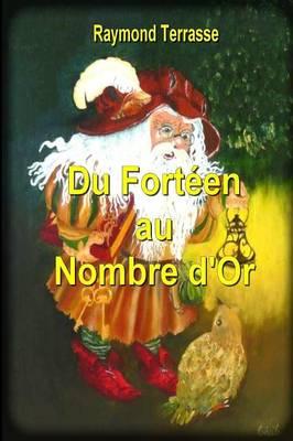 Du Forteen Au Nombre D'Or (Paperback)