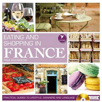 Eating & Shopping in France