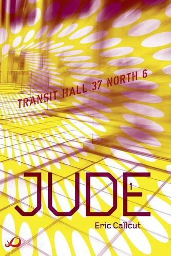 Jude - Book 1: Transit Hall 37 North 6 (Paperback)