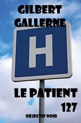 Le Patient 127 (Paperback)