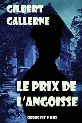 Le Prix de l'Angoisse (Paperback)