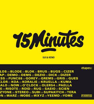 Ilk Et Keno - 15 Minutes (Paperback)